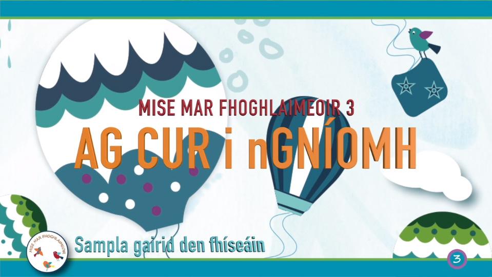 Sampla – Mise Mar Fhoghlaimeoir 3