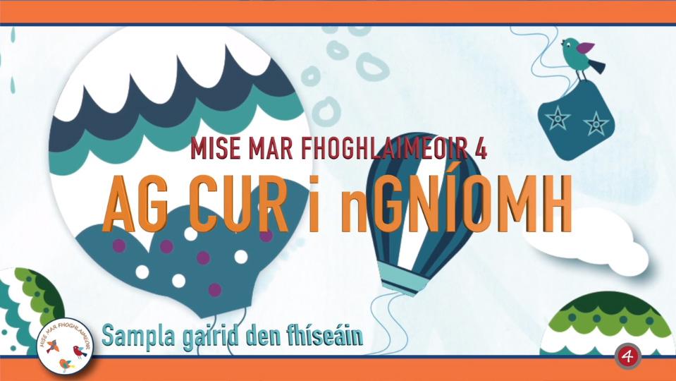 Sampla – Mise Mar Fhoghlaimeoir 4